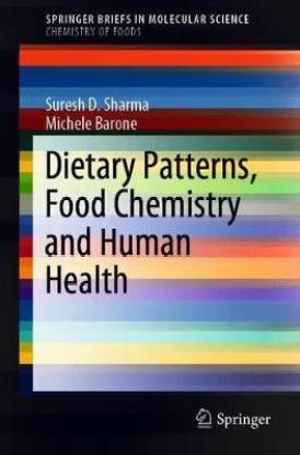 Dietary Patterns, Food Chemistry and Human Health