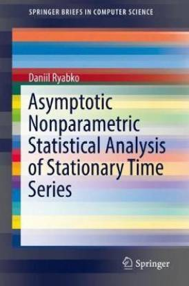 Asymptotic Nonparametric Statistical Analysis of Stationary Time Series