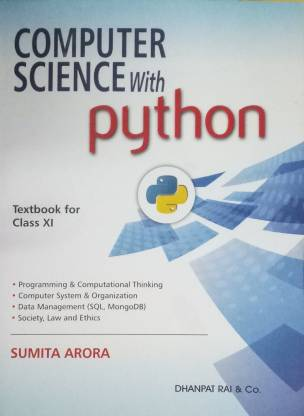 COMPUTER SCIENCE WITH PYTHON TEXTBOOK FOR CLASS XI (2019-2020)