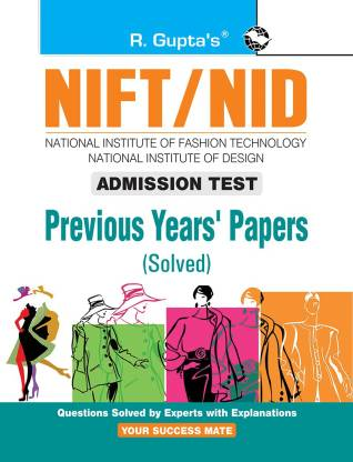NIFT: Previous Years' Papers (Solved) - (Admission Test)