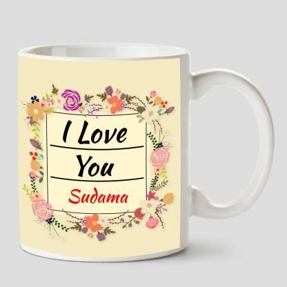 HUPPME I Love you Sudama Name Ceramic White Coffee - 330 ml Ceramic Coffee Mug