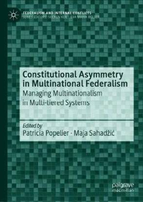 Constitutional Asymmetry in Multinational Federalism
