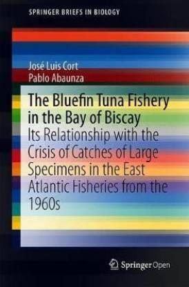 The Bluefin Tuna Fishery in the Bay of Biscay