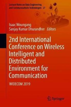 2nd International Conference on Wireless Intelligent and Distributed Environment for Communication