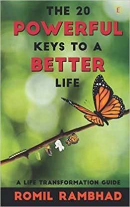 THE 20 POWERFUL KEYS TO A BETTER LIFE