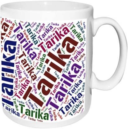 alwaysgift Tarika Name white Birthday & Anniversary Gift Ceramic Coffee Mug