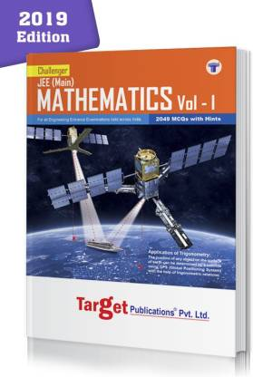JEE Mains Challenger Maths Book Vol 1 For 2021 Engineering Entrance Exam | Chapterwise MCQs With Solutions | 2019 Question Paper With Answer Key | Model Papers For Practice | Best Study Material For JEE Preparation