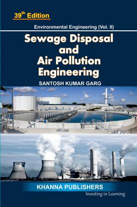 Sewage Disposal and Air Pollution Engineering - Sewage Disposal and Air Pollution Engineering (Volume - 2)