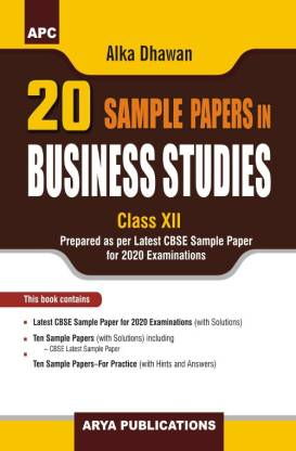 20 Sample Papers in Business Studies Class - XII