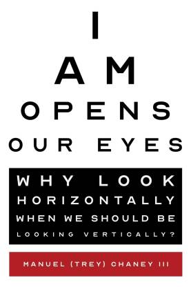 I Am Opens Our Eyes