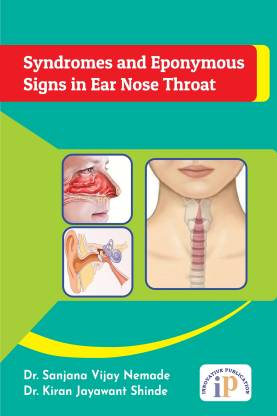 Syndromes and Eponymous Signs in Ear Nose Throa
