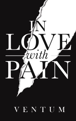 In Love With Pain