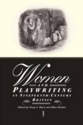 Women and Playwriting in Nineteenth-Century Britain
