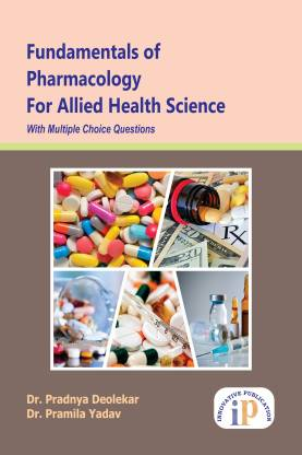 Fundamentals of Pharmacology for Allied Health Science With Multiple Choice Questions