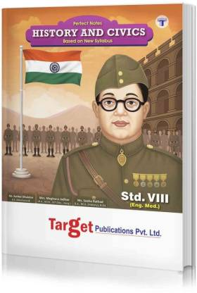 Std 8 Perfect Notes History And Civics Book   English Medium   Maharashtra State Board   Includes Flowcharts, Timelines And Chapterwise Assessment   Based On Std 8th New Syllabus