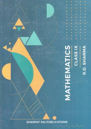 Mathematics for Class 9 by R D Sharma
