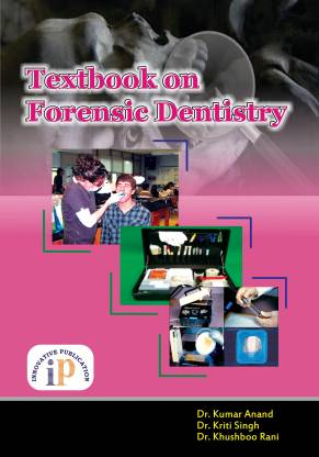 Textbook on Forensic Dentistry (Forensic Odontology) 2020 Edition