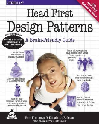 Head First Design Patterns - A Brain-Friendly Guide (English, Paperback, Freeman Eric) - A Brain-Friendly Guide