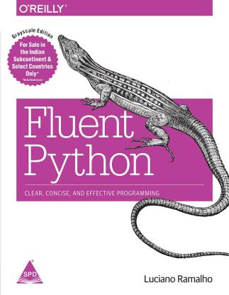 Fluent Python - Clear, Concise, and Effective Programming