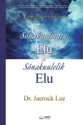 Sonakuulmatu Elu ja Sonakuulelik Elu(Estonian)