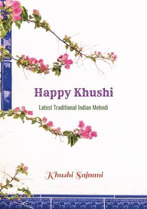 Happy Khushi - Latest Traditional Indian Mehndi