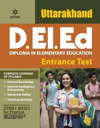 Uttarakhand D.Ei.Ed ( Diploma in Elementary Education) Entrance Test 2020
