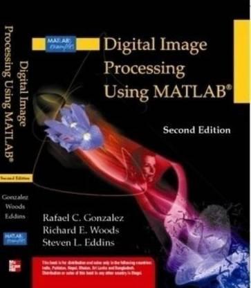 Digital Image Processing Using MATLAB(R)