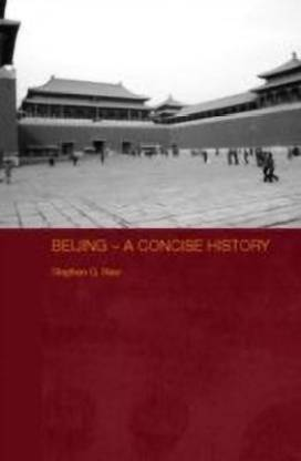 Beijing - A Concise History