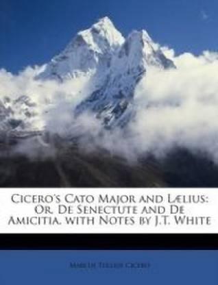 Cicero's Cato Major and L lius