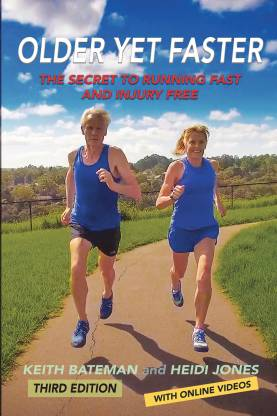 Older Yet Faster - The secret to Running Fast and Injury Free