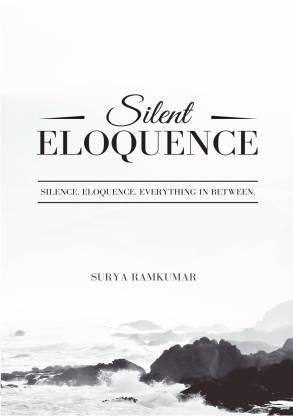 Silent Eloquence