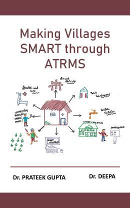 Making Villages SMART through ATRMS
