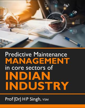 Predictive Maintenance Management in core sectors of Indian Industry