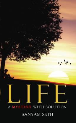 Life: A mystery with solution