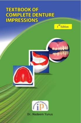 Textbook of Complete Denture Impressions