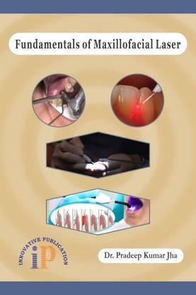 Fundamentals of Maxillofacial Laser