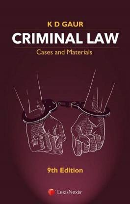 Criminal Law-Cases And Materials By KD Gaur