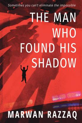 The Man Who Found His Shadow