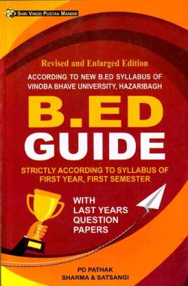 Vinoba Bhave University,Hazaribagh 1st Semester (English Medium) B.Ed Guide