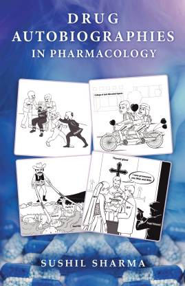 Drug Autobiographies in Pharmacology