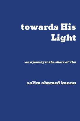 towards His Light