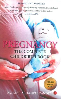 PREGNANCY:The comlete Childbirth Book,What The Indian Woman Always Wanted To Know But Was Afraid To Ask