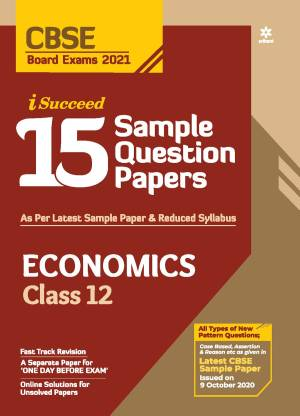 Cbse New Pattern 15 Sample Paper Economics Class 12 for 2021 Exam with Reduced Syllabus