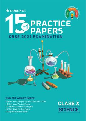 15+1 Practice Papers - Science: CBSE Class 10 for 2021 Examination