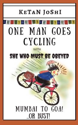 One Man Goes Cycling - Mumbai to Goa - or bust!