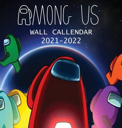 Wall Calendar 2022.Buy 2021 2022 Among Us Wall Calendar By Parker Jordan At Low Price In India