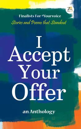 I Accept Your Offer