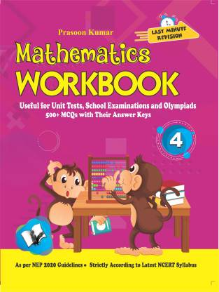 Mathematics Workbook Class 4 - Useful for Unit Tests, School Examinations and Olympiads