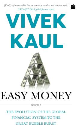 Easy money-evolution of the global financial system to the great bubble burst