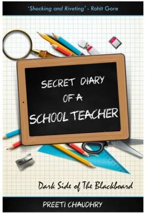 Secret Diary of a School Teacher - Dark Side of the Blackboard